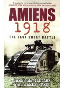 Australia's Last Great  Battle Victory in World War 1