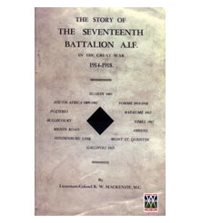 ' STORY OF THE SEVENTEENTH BATTALION AIF IN THE GREAT WAR,  1914-1918'  17TH