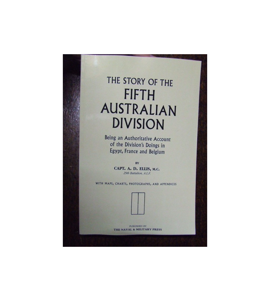 STORY OF THE 5th FIFTH AUSTRALIAN DIVISION AIF Fromelles