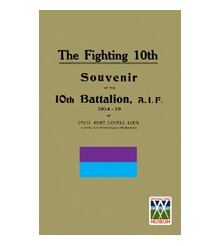 The Fighting 10th Battalion AIF