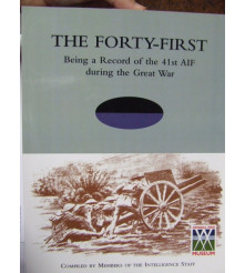 41st The Forty-First Being a Record of the 41st AIF WW1 MILITARY BOOK