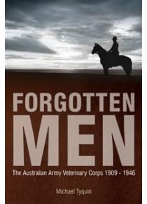 History Australian Army Veterinary Corps 1909 - 1946 - Forgotten Men