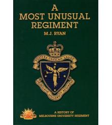 Melbourne University Regiment History - A Most Unusual Regiment