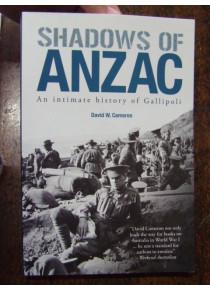Shadows of Anzac An Intimate History of Gallipoli Cameron