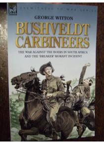 Scapegoats of the Empire Story Breaker Morant Bushveldt Carbineers