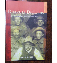1st Battalion story - Dinkum Diggers