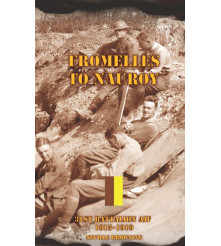 Fromelles to Nauroy – A Military History Book of the 31st Battalion AIF 1915 - 1919 By N Browning