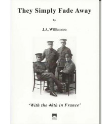 They 48th Simply Fade Away – with the 48th in France '