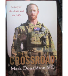 Crossroad Story Bio Mark Donaldson VC Afghanistan War