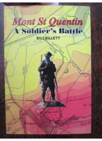Mont St Quentin A Soldier's Battle Australian War Book