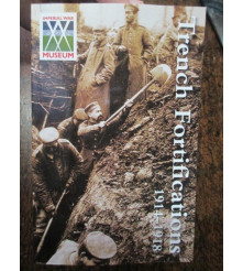 Trench Fortifications 1914-1918 From WW1 Western Front