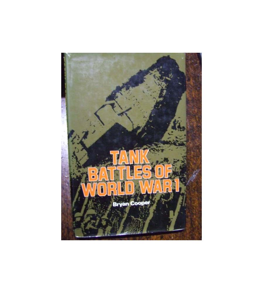 ' Tank Battles of World War 1 ' by B. Cooper.