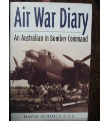 RAAF Air War Diary Australian in Bomber Command