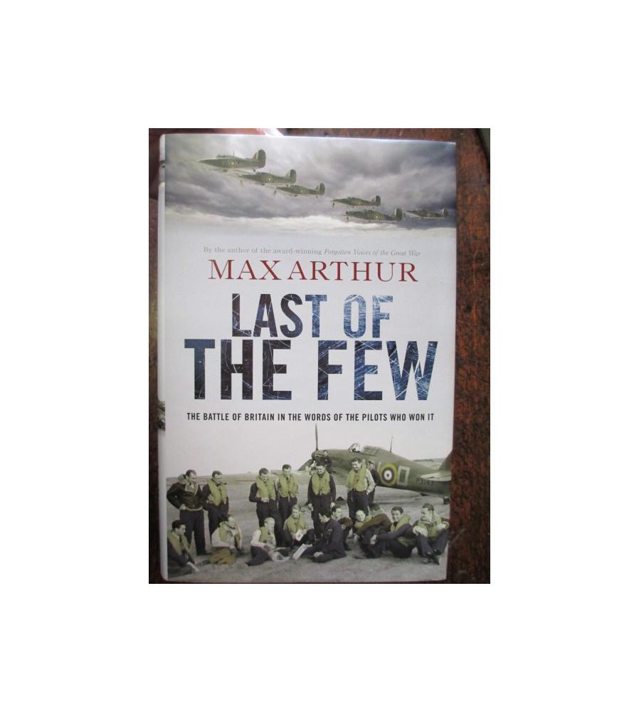 Last of a Few Words of Battle Of Britain Pilots
