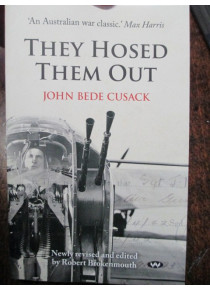 They Hosed Them Out Australian Lancaster Rear Gunner Story