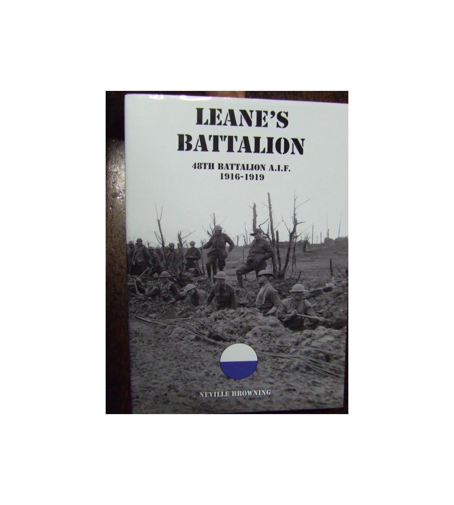 Leane's Battalion 48th battalion A.I.F. 1916-1919