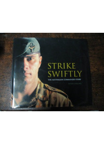 Strike Swiftly Australian Commando History Book
