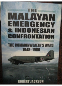 The Malayan Emergency & Indonesian Confrontation