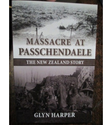 Massacre at Passchendaele: The New Zealand Story by G Harper book