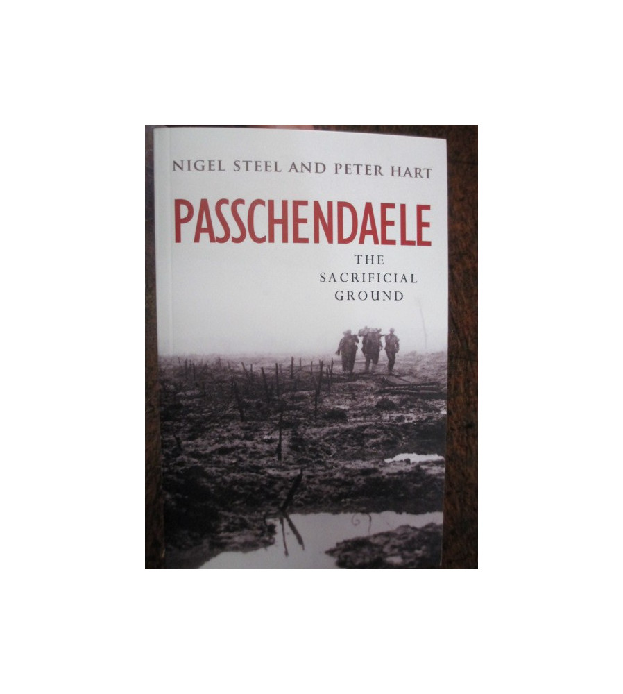 Passchendaele The Sacrificial Ground