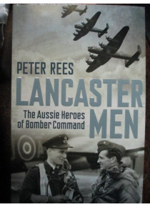 Lancaster Men - Australians in Bomber Command book