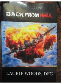 Back From Hell Bomber Command Woods DFC book