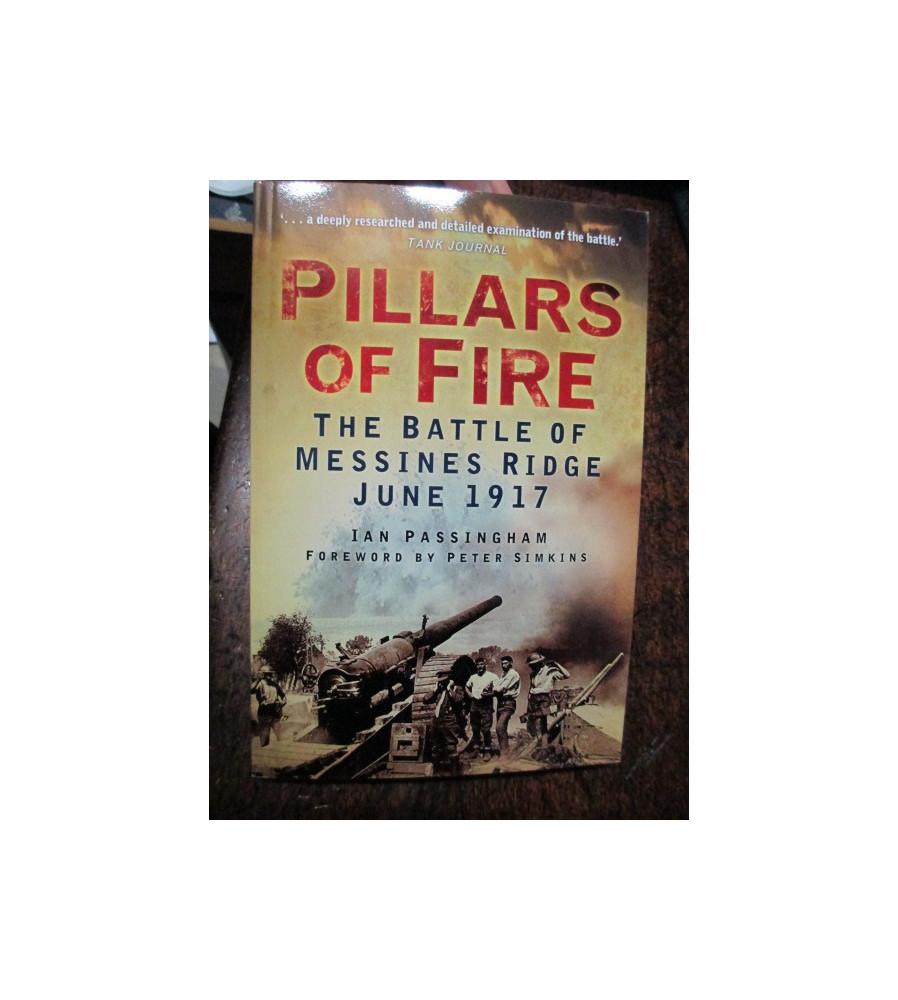 Pillars of Fire Battle of Messines Ridge June 1917 book