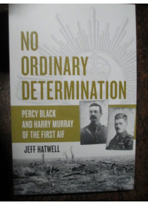Percy Black and Harry Murray of the First AIF 16th 13th Battalion