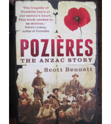 Pozieres The Anzac Story by Scott Bennett book