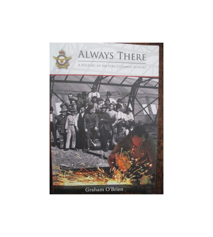 Always There: A History of RAAF Combat Support book