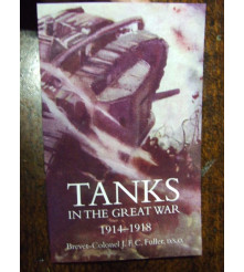 Tanks in the Great War 1914-1918