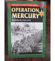 Operation Mercury: The Battle for Crete, 1941 Stackpole Books