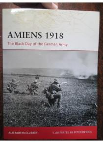 Ameins 1918 WW1 The Black Day German Army book