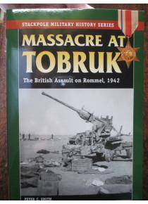 Massacre At Tobruk WW2 Rommel 1942 book