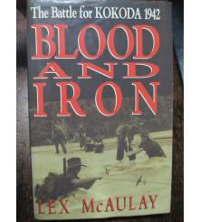 Blood and Iron The Battle for Kokoda 1942 McAulay book