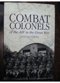 Combat Colonels of the AIF in the Great War book