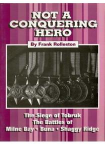 9th Battalion Digger Account of Tobruk Milne Bay Buna Shaggy Ridge