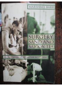 Australian Army Doctor Vietnam War Surgery San and Saigon Tea book