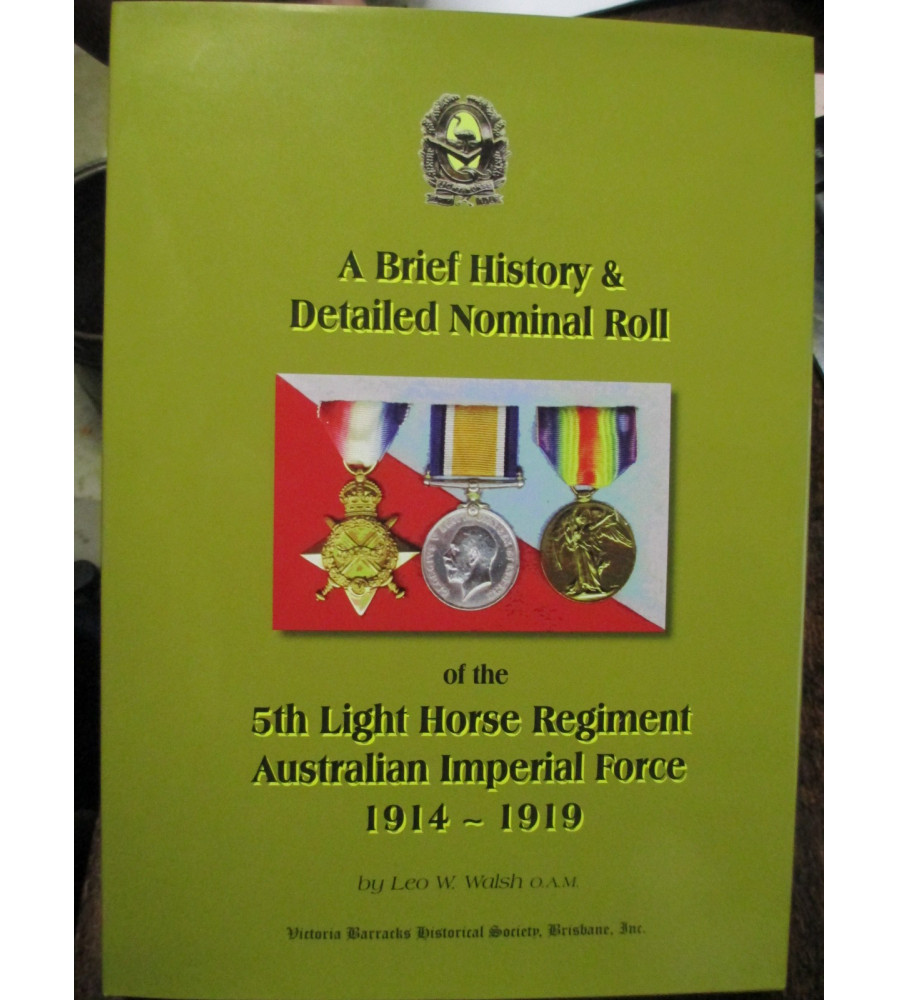 History and Nominal Roll of the Australian 5th Light Horse Regiment