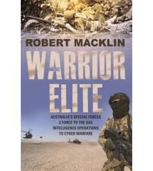 Warrior Elite Australia's Special Forces Z Force SAS Intelligence Operations book