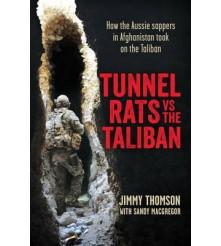 Tunnel Rats vs the Taliban Australian Sappers book