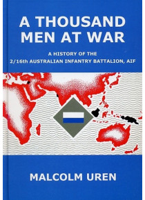 History of the 2/16th Australian Infantry Battalion, AIF