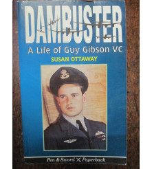 Dambuster A Life of Guy Gibson VC WW2 Book