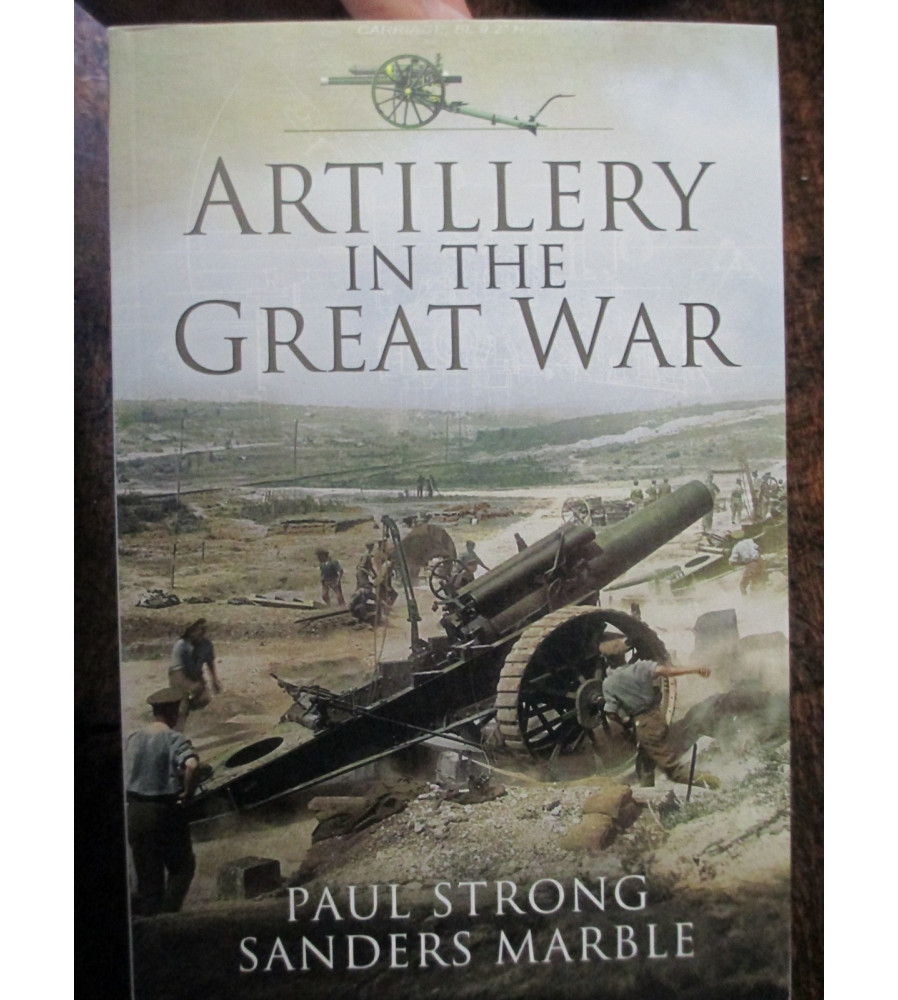 History of Artillery in the Great War WW1 Book