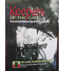 New Guinea Volunteer Rifles 1939-43 Stories by the Soldiers book