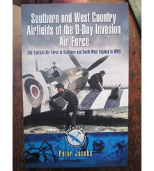 Airfields of the D Day Invasion Air Force -2nd Tactical Air Force England WWII