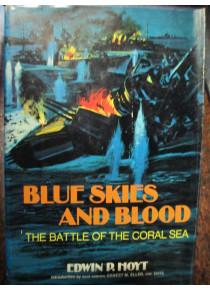 Blue Skies and Blood, the Battle of the Coral Sea