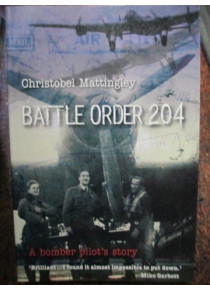 Battle Order 204 Story Pilot with 625 Squadron Bomber Command