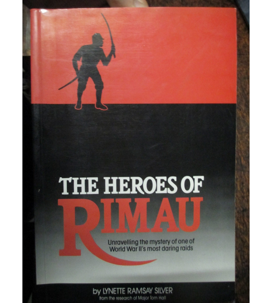 The Heroes of Rimau WW2 Z Force Singapore Raid book