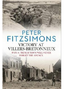 Victory at Villers-Bretonneux book by  Peter FitzSimons